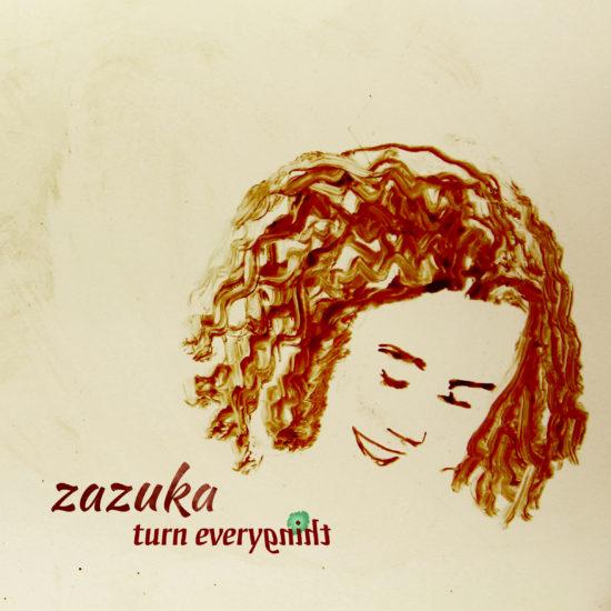 ZAZUKA-CD_COVER-TURN_EVERYTHING_2017